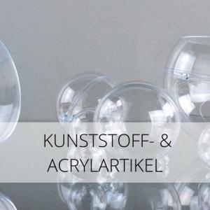 Kunststoff & Acrylartikel