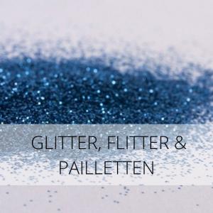 Glitter, Flitter & Pailletten