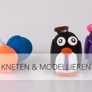Kneten & modellieren